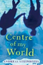 Centre of My World, The