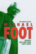 Uncollected Michael Foot