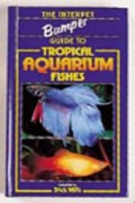 Bumper Book of Tropical Aquarium Fishes