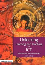 Unlocking Teaching and Learning with ICT