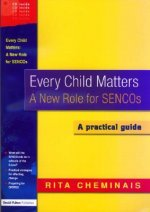 Every Child Matters: New Role for SENCos