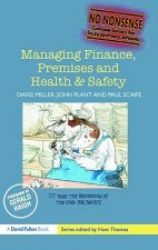 Managing Finance, Premises and Health and Safety