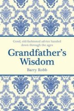 Grandfather's Wisdom