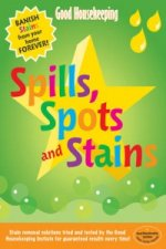 Good Housekeeping: Spills, Spots and Stains