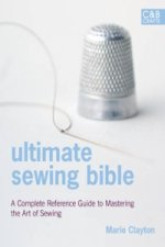 Ultimate Sewing Bible