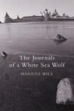 Journals of a White Sea Wolf
