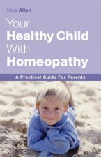 Healthy Child Through Homeopathy