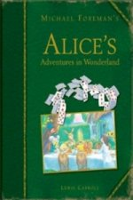 Michael Foreman's Alice's Adventures in Wonderland