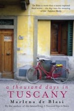 Thousand Days In Tuscany