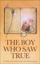 Boy Who Saw True