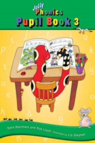 Jolly Phonics Pupil Book 3