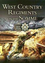 Westcountry Regiments on the Somme