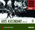 Second World War Experience: Axis Ascendant 1941-42