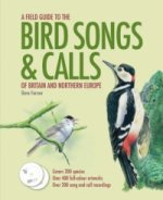 Field Guide to the Bird Songs and Calls of Britain and North
