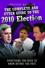 Complete and Utter Guide to the 2010 Election