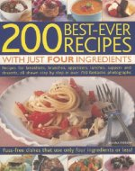 200 Best-ever Recipes with Just Four Ingredients