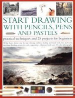 Start Drawing with Pencils, Pens and Pastels