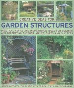 Creative Ideas for Garden Structures