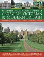 Stately Houses, Palaces and Castles of Georgian, Victorian a