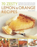 70 Zesty Lemon and Orange Recipes