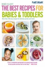 Planet Organic Best Recipes for Babies and Toddlers