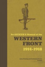 Officer's Pocket-book of the Western Front, 1914-1918