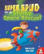 Super Spud and the Stinky Space Rescue