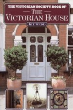 Victorian Society Book of the Victorian House