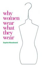 Why Women Wear What They Wear