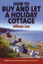 How to Buy and Let a Holiday Cottage