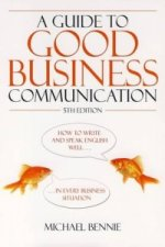 Guide to Good Business Communications