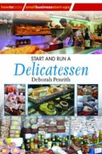 How to Start and Run a Delicatessen Shop