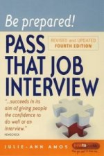 Be Prepared! Pass That Job Interview