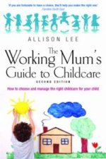 Working Mum's Guide to Childcare