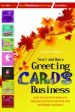 Start and Run a Greeting Cards Business, 2nd Edition