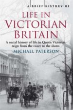 Brief History of Life in Victorian Britain