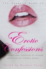 Mammoth Book of Erotic Confessions