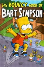 Simpsons Comics Presents the Big Bouncy Book of Bart Simpson