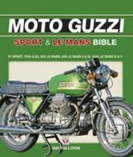 Moto Guzzi Sport and Le Mans Bible
