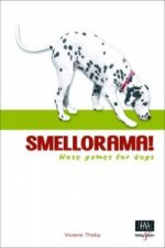 Smellorama! - Nose Games for Your Dog