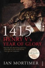 1415  - Henry V's Year of Glory