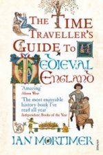 Time Traveller's Guide to Medieval England