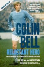 Colin Bell - Reluctant Hero
