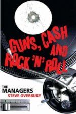Guns, Cash and Rock 'n' Roll