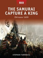 Samurai Capture a King - Okinawa 1609