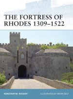 Fortress of Rhodes 1309-1522