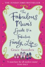 Fabulous Mum's Guide to a Fabulous Family Life