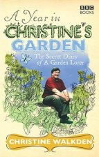 Year in Christine's Garden