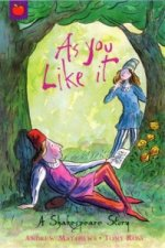 Shakespeare Story: As You Like It