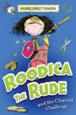 Roodica the Rude and the Chariot Challenge